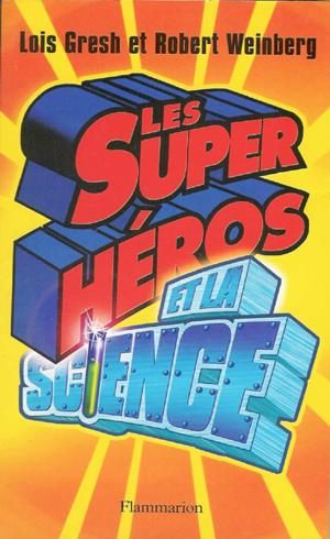 Science of Superheroes, French Edition